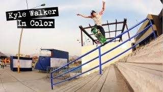 Download Kyle Walker ″In Color″ Full Part Video