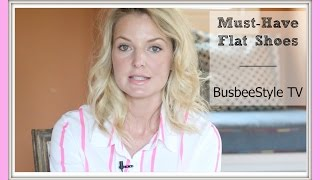 Download Must Have Flat Shoes For Every Woman's Wardrobe | BusbeeStyle TV Video