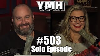 Download Your Mom's House Podcast - Ep. 503 Video