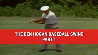 Download LEARN THE FAMOUS BEN HOGAN BASEBALL SWING – PART 1 Video