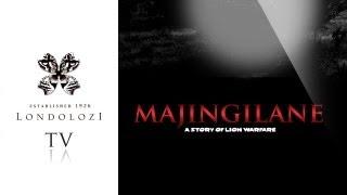 Download Majingilane - The Story of Lion Warfare Video