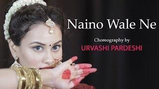 Download Naino Wale Ne - Choreography By   Urvashi Pardeshi   Padmavat   Deepika Padukone   Neeti Mohan Video