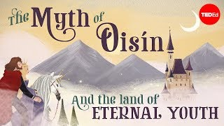 Download The myth of Oisín and the land of eternal youth - Iseult Gillespie Video