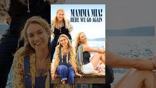 Download Mamma Mia! Here We Go Again Video