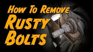 Download How To Remove Rusty Nuts and Bolts Video