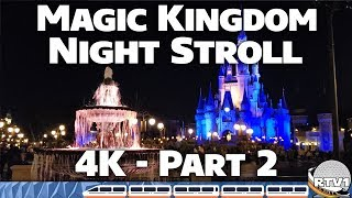 Download Magic Kingdom Relaxing Night Stroll in 4K - Part 2 - Walt Disney World Video