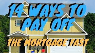 Download 14 best ways to pay off your mortgage fast! Why not? Video