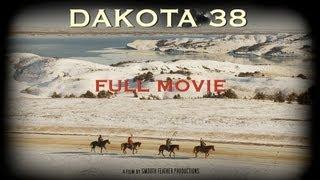 Download DAKOTA 38 - Full Movie in HD Video
