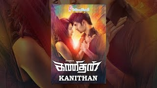 Download Kanithan Video