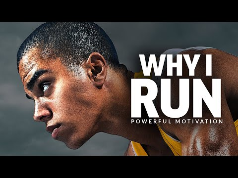 WHY I RUN - Best Motivational Speech Video (Featuring Coach Pain)