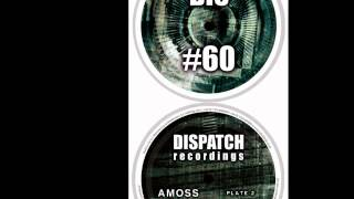 Download Amoss & Dabs - Latch - Dispatch 60 C - OUT NOW Video
