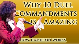 Download 10 Reasons 10 Duel Commandments Is Amazing (How Hamilton Works) Video