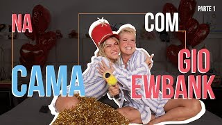 Download NA CAMA COM GIO EWBANK E... XUXA MENEGHEL (parte 1) | GIOH Video