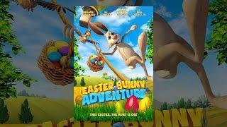 Download Easter Bunny Adventure Video