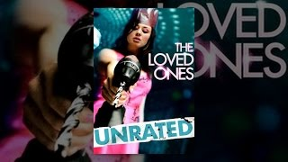 Download The Loved Ones Video