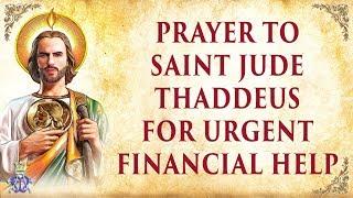Download Prayer to Saint Jude Thaddeus for Urgent Financial Help Video