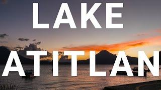 Download Lake Atitlan, Guatemala Video