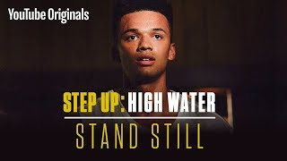 Download Stand Still | Step Up: High Water (Official Soundtrack) Video