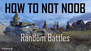 Download World of Tanks: How to Not Noob (Episode 2: Random Battles) Video