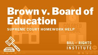 Download Brown v. Board of Education | Homework Help from the Bill of Rights Institute Video
