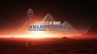 Download Secrets Of Mars | CIA Declassified Documents | Giant Race Of Humanoids | Mars Ancient Strucutres Video