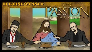 Download The Cinema Snob & The Nostalgia Critic: THE PASSION OF THE CHRIST Video