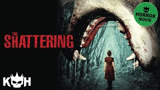 Download The Shattering | Full Horror Movie Video