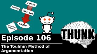 Download THUNK - 106. The Toulmin Method of Argumentation Video