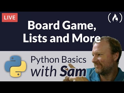 Board Game, Lists and More - Python Basics with Sam