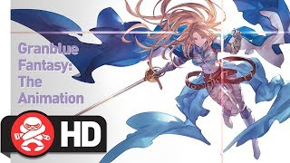 Download Granblue Fantasy: The Animation - Official Trailer Video