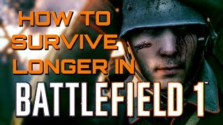 Download Battlefield 1: Tips to Stop Dying and Staying Alive Longer (Battlefield 1 Guides) Video