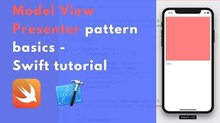 Download Model View Presenter (MVP) pattern basics - Swift tutorial Video