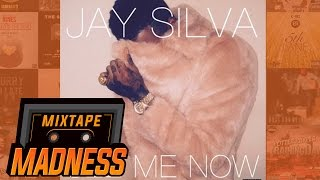 Download Jay Silva - See Me Now (Full Version) | @MixtapeMadness Video