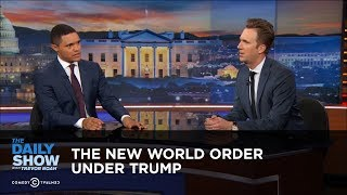 Download The New World Order Under Trump: The Daily Show Video