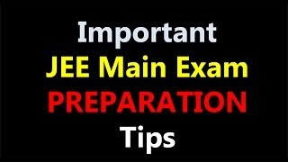 Download Important JEE Main Preparation Tips ! Video
