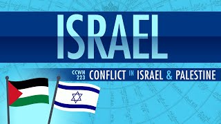 Download Conflict in Israel and Palestine: Crash Course World History 223 Video