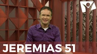 Download Jeremias 51 - #RPSP - 14 de Setembro Video