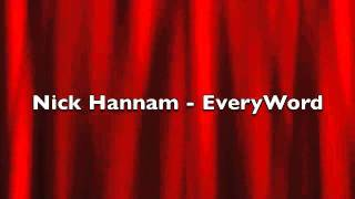 Download Nick Hannam - Every Word Video