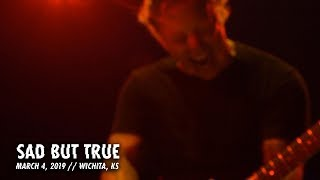 Download Metallica: Sad But True (Wichita, KS - March 4, 2019) Video
