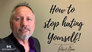Download 323 How to Stop Hating Yourself   Get the Life You Want using FasterEFT Video