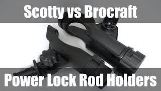 Download Scotty Power Lock Rod Holder vs Brocraft Power Lock Rod Holder Video