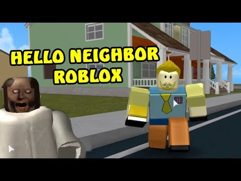 HELLO NEIGHBOR ROBLOX