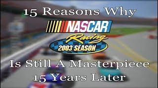 Download 15 Reasons Why NASCAR Racing 2003 Is Still A Masterpiece 15 Years Later Video