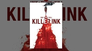 Download Killer Ink Video