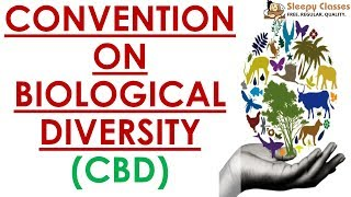 Download Convention on Biological Diversity - Quick Revision Series - Environment for UPSC    IAS Video