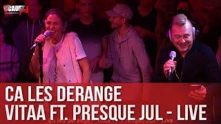 Download Ça les dérange - Vitaa Ft. Presque Jul - Live - C'Cauet sur NRJ Video