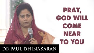 Download God Will Come Near To You (Tamil)   Sis. Evangeline Paul Dhinakaran Video