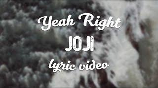 Download Joji - Yeah Right Video