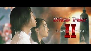 Download ″Nkauj Nab Siv Ceeb 2″ Official Trailer Video