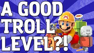 Download A GOOD TROLL LEVEL?! - Super Mario Maker Level Showcase Video